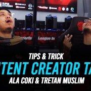 tips content creator tajir ala coki pardede dan tretan muslim